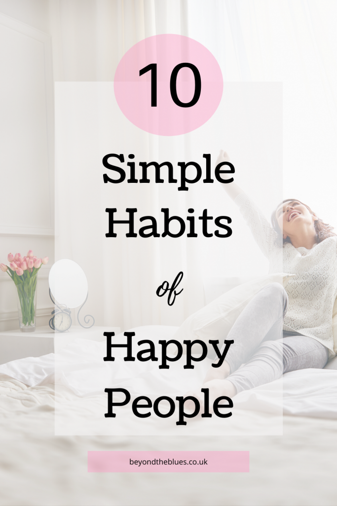 Learn how to be happy with these 10 simple habits of happy people