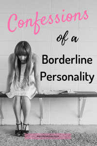 confessions of a borderline personality, living with BPD pin