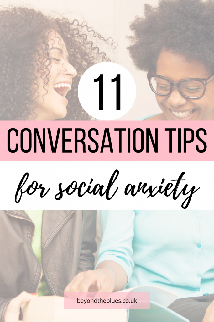 11 practical conversation tips for social anxiety - helping you to overcome conversation anxiety #mentalhealth