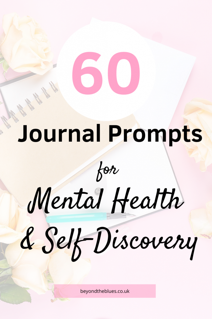 60 journal prompts for mental health and self-discovery - pin for Pinterest