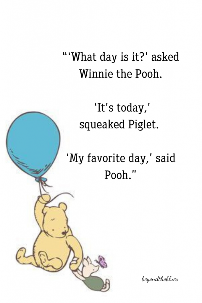 Winnie the Pooh quote - - picture quote for Pinterest. Beautiful mental health quotes from literature
