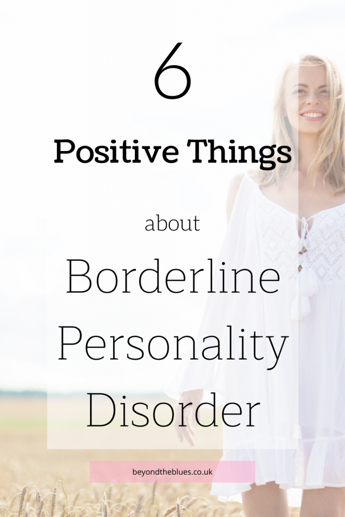 6 positive things about BPD