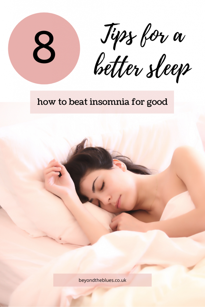 Tips for a better sleep - how to beat insomnia