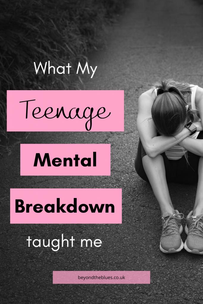 What my teenage mental breakdown taught me #depression
