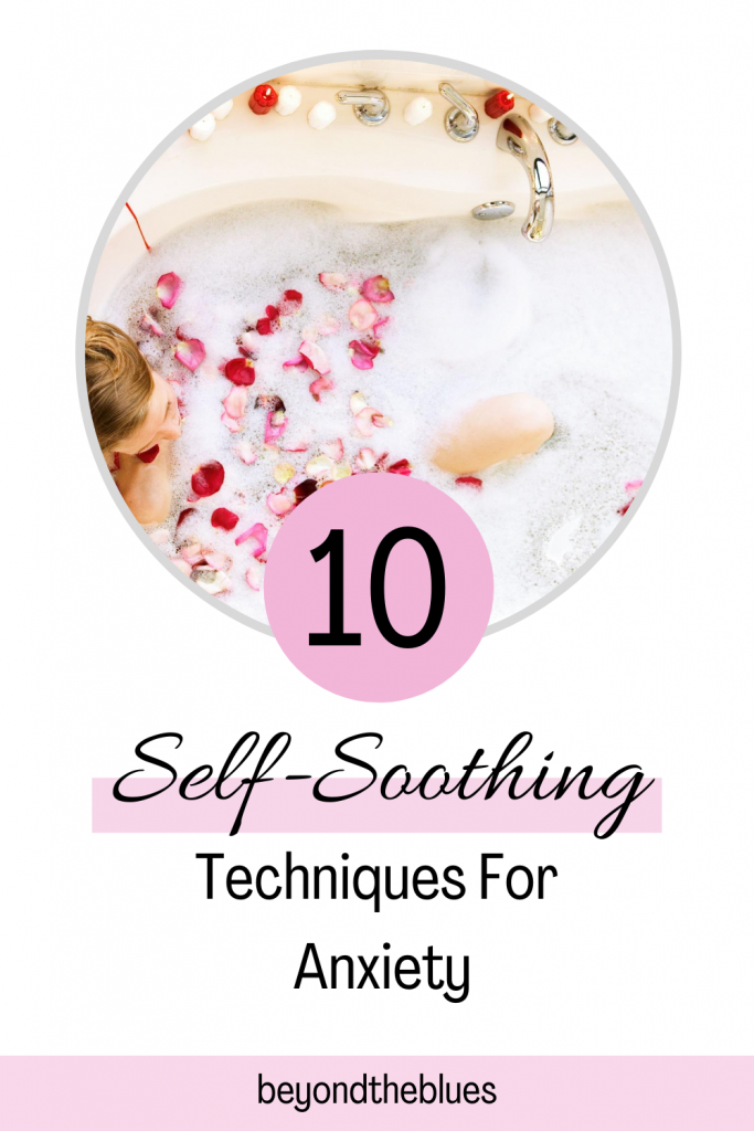 self-soothing techniques for anxiety