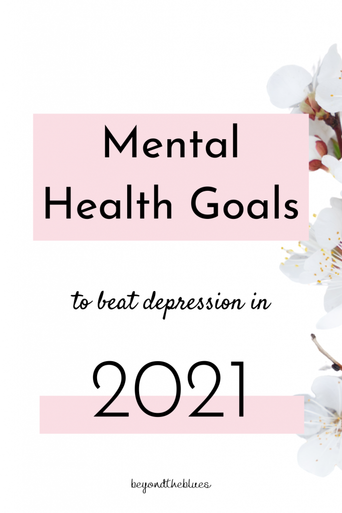 mental health goals to beat depression in 2021 #depression #anxiety #mentalhealth