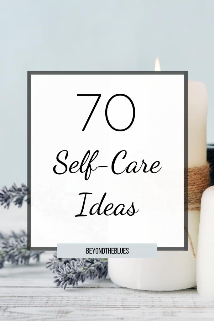 70 self-care ideas for bad mental health days #depression #anxiety #mentalwellness #positivity #selfimprovement