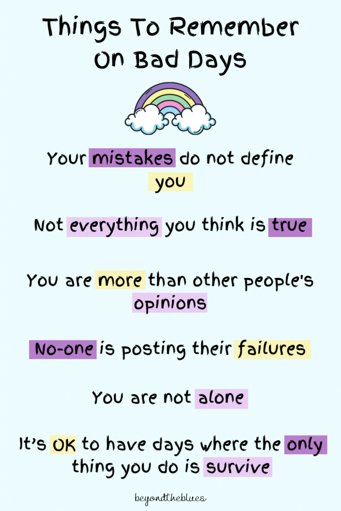 Positive mental health reminders - things to remember on bad days. Helping to get you through depression, anxiety and stressful times #mentalhealth #depression #anxiety #mentalhealthquotes #quotes #BPD #positivity #positivequotes