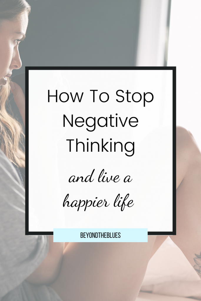 how to stop negative thinking to beat depression and anxiety #mentalhealth #selfimprovement