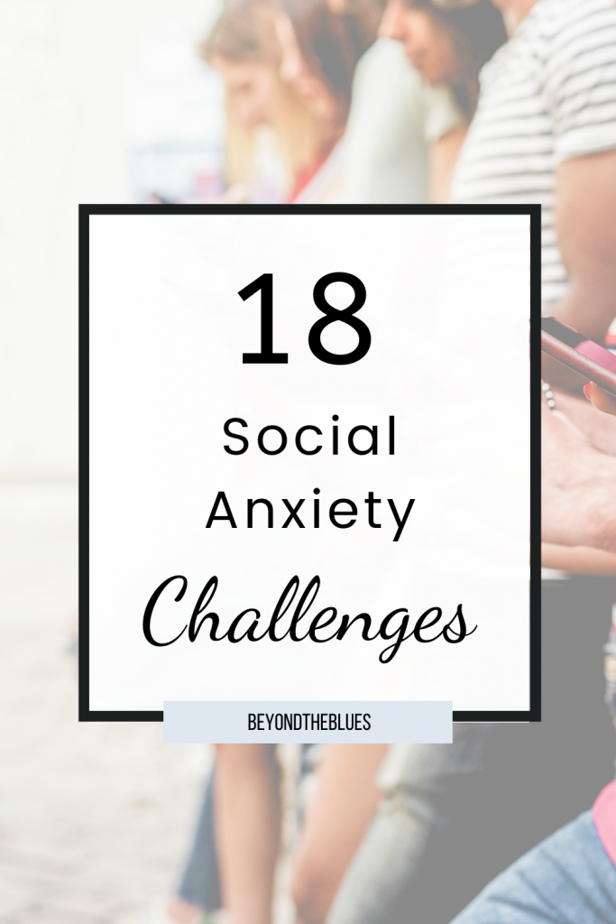 18 social anxiety challenges to beat introversion, shyness and social anxiety #mentalhealth