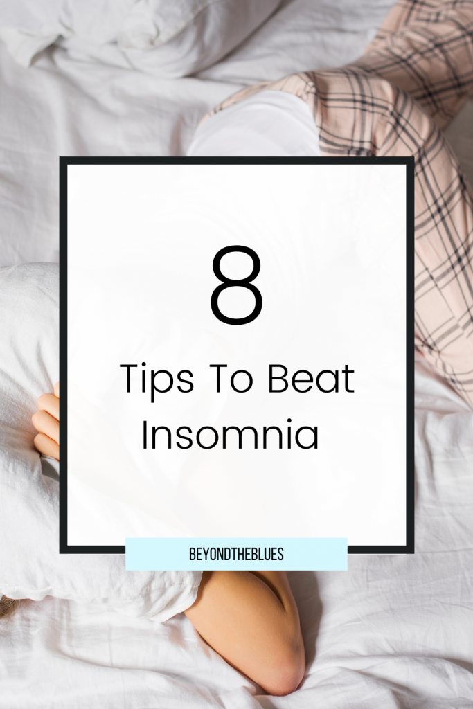 8 tips to beat insomnia and get a better night's sleep #mentalhealth
