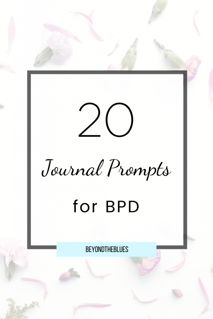Journaling for BPD can help with emotional self-awareness, reducing intense BPD symptoms. These BPD journal ideas include 20 journal prompts for BPD #borderlinepersonalitydisorder #bpd #journaling #depression #anxiety #mentalhealth